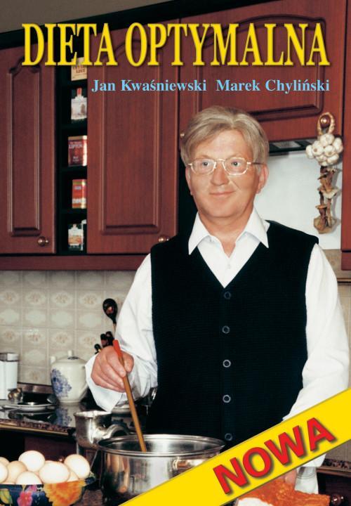 Dieta Optymalna Jan Kwasniewski Marek Chylinski